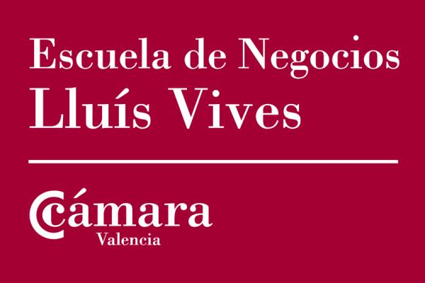 Escuela de Negocios Lluís Vives - Cámara Valencia